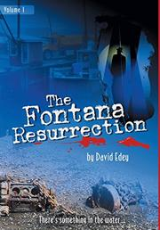 THE FONTANA RESURRECTION by David Edey