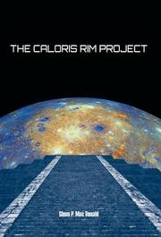 THE CALORIS RIM PROJECT by Glenn P. Mac Donald