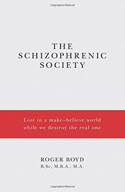 The Schizophrenic Society by Roger Boyd