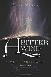 A Bitter Wind by Anita Merrick