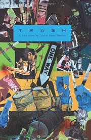 Trash by Laurie Hoover
