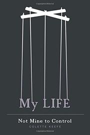 My Life by Colette Keefe
