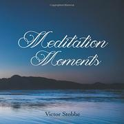 Meditation Moments by Victor Stobbe