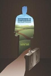 GOODNESS IS CONTAGIOUS by David Ash