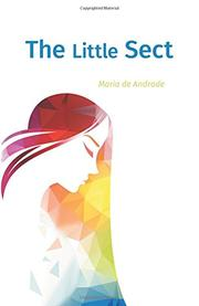 The Little Sect by Maria de Andrade