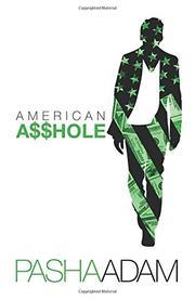 American Asshole by Pasha Adam