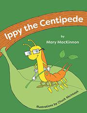 IPPY THE CENTIPEDE by Mary MacKinnon