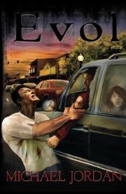 EVOL by Michael Lynn Jordan