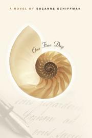 ONE FINE DAY by Suzanne Schiffman