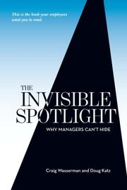 THE INVISIBLE SPOTLIGHT by Craig Wasserman