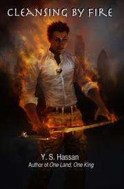 CLEANSING BY FIRE by Y.S. Hassan
