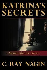 KATRINA'S SECRETS by C. Ray Nagin