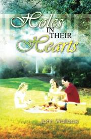 HOLES IN THEIR HEARTS by John Wallace