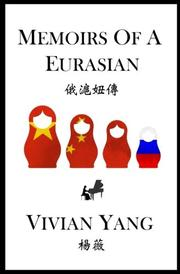 MEMOIRS OF A EURASIAN by Vivian  Yang