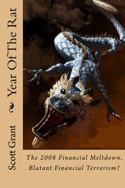 YEAR OF THE RAT by Scott Grant