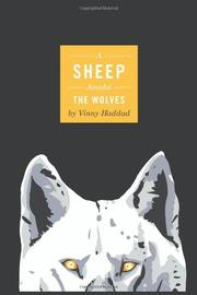 A SHEEP AMIDST THE WOLVES by Vinny Haddad