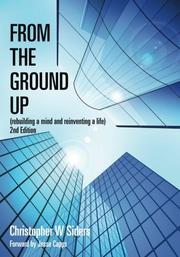 FROM THE GROUND UP by Christopher W. Siders