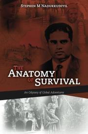 THE ANATOMY OF SURVIVAL by Stephen M. Nadukkudiyil
