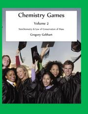 CHEMISTRY GAMES: VOLUME 2 by Gregory Gebhart