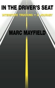 IN THE DRIVER'S SEAT by Marc Mayfield