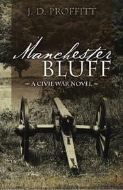 MANCHESTER BLUFF by J.D. Proffitt