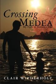 CROSSING MEDEA by Clair Wiederholt