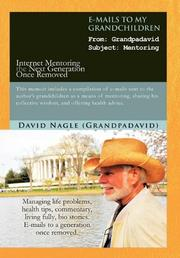 E-MAILS TO MY GRANDCHILDREN by David Nagle