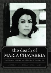 THE DEATH OF MARIA CHAVARRIA by John G. Deaton
