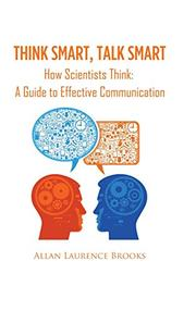 THINK SMART, TALK SMART by Allan Laurence Brooks