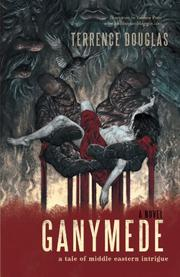 GANYMEDE by Terrence Douglas