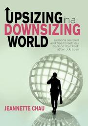 Upsizing in a Downsizing World by Jeannette Chau
