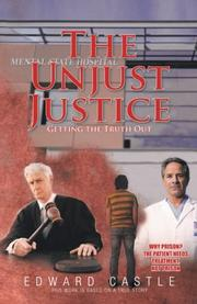 "The Unjust ""Justice"" by Edward Castle"