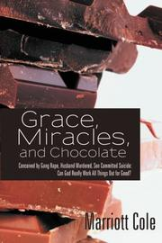 Grace, Miracles, and Chocolate by Marriott Cole