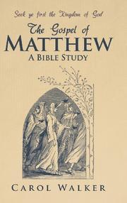 THE GOSPEL OF MATTHEW by Carol Walker