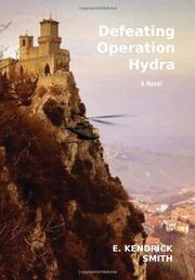 DEFEATING OPERATION HYDRA by E. Kendrick Smith
