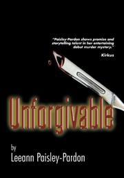 UNFORGIVABLE by Leeann Paisley-Pardon