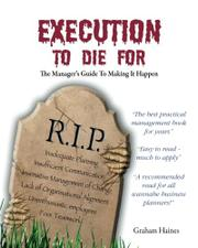 EXECUTION TO DIE FOR by Graham Haines