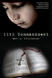 11TH COMMANDMENT by Mark A. Christensen