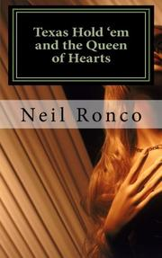 Texas Hold 'em and the Queen of Hearts by Neil Ronco