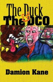 THE DUCK & THE DCO by Damion Kane