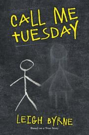 CALL ME TUESDAY by Leigh Byrne