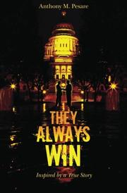 THEY ALWAYS WIN by Anthony M. Pesare