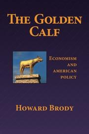 THE GOLDEN CALF by Howard Brody