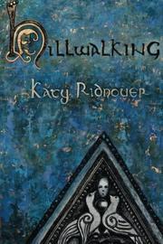 HILLWALKING by Katy Ridnouer
