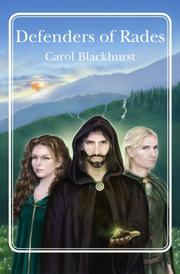 DEFENDERS OF RADES by Carol Blackhurst