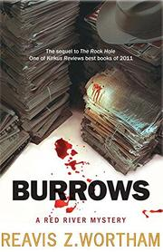 BURROWS by Reavis Z. Wortham