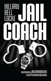 JAIL COACH by Hillary Bell Locke