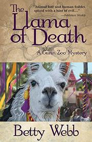 THE LLAMA OF DEATH by Betty Webb