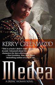 MEDEA by Kerry Greenwood