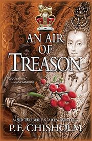 AN AIR OF TREASON by P.F. Chisholm